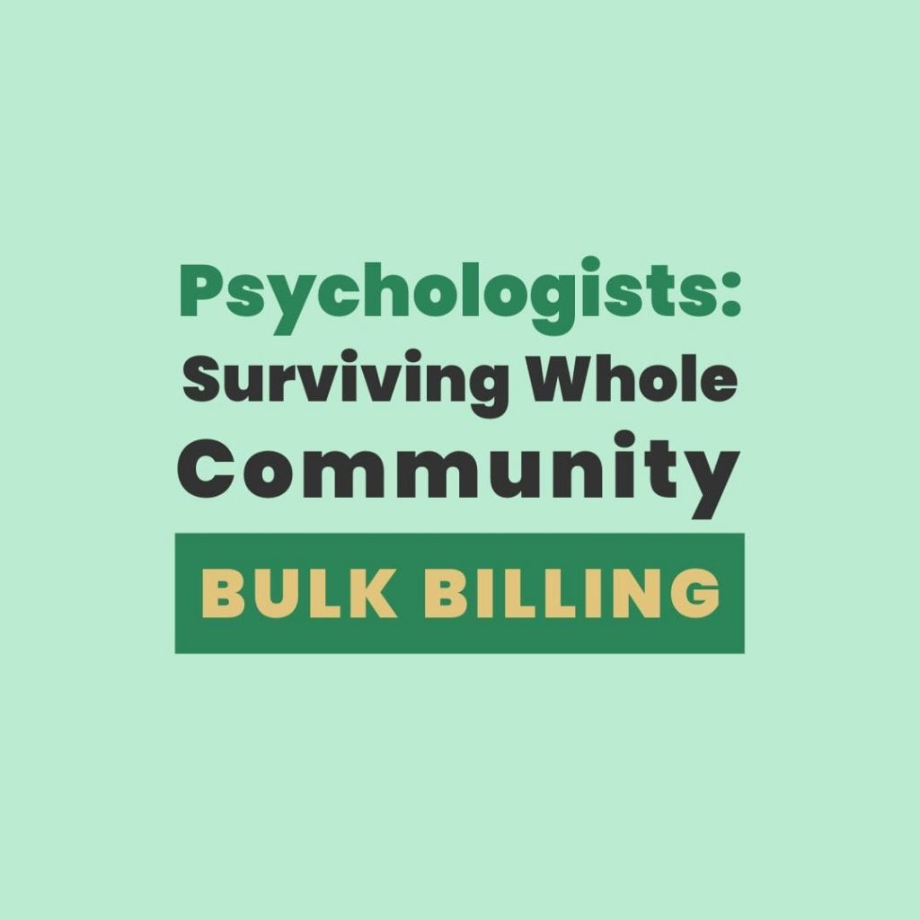 private practice surviving whole community bulk billing psychologist